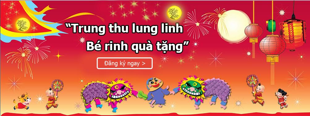 Trung Thu Lung Linh - Bé rinh quà tặng