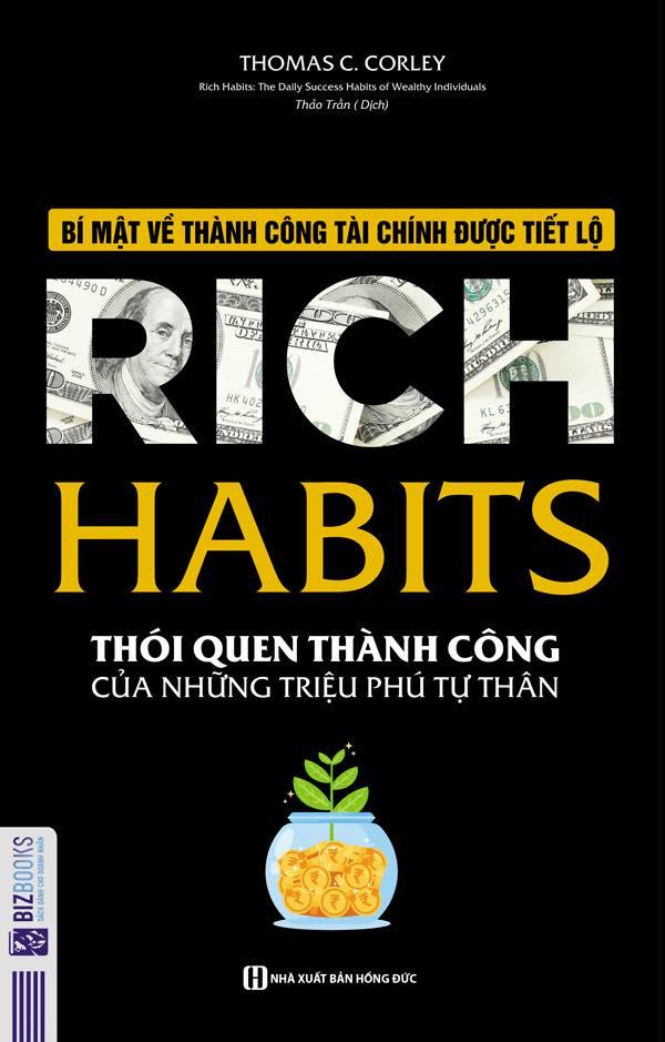 Rich Habits - Thói quan thành công của triệu phú tự thân