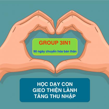 Group 3in1 - Học dạy con gieo thiện lành tăng thu nhập
